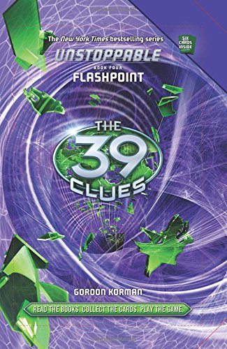The 39 Clues: Unstoppable Book 4: Flashpoint (39 Clues Collection compare prices)