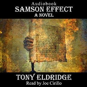 The Samson Effect: A Novel | [Tony Eldridge]