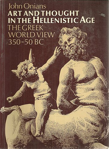 Art and Thought in the Hellenistic Age