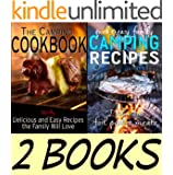 Camping Cookbook Package: The Camping Cookbook: Delicious and Mostly Easy Recipes the Family Will Love and Quick and Easy Family Camping Recipes: Delicious ... Guides Book Pack 1) (English Edition)