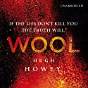 Wool (       UNABRIDGED) by Hugh Howey Narrated by Susannah Harker