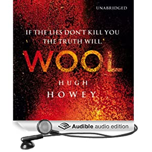 Wool: Wool Trilogy, Book 1 (Unabridged)