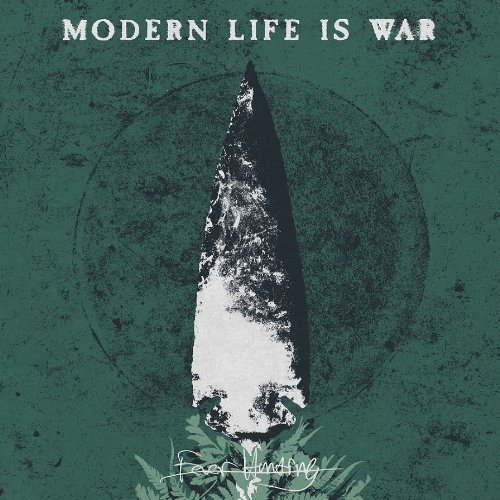 CD : Modern Life Is War - Fever Hunting (CD)