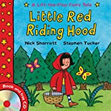 Stephen Tucker Lift-the-Flap Fairy Tales: Little Red Riding Hood (with CD)