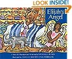 Elijah's Angel: A Story for Chanukah...