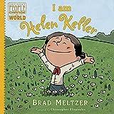 I am Helen Keller (Ordinary People Change the World)