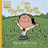 Brad Meltzer I Am Helen Keller (Ordinary People Change World)
