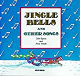 Jingle Bells and Other Songs (French Edition) (0194333450) by Byrne, John