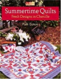 img - for Summertime Quilts: Fresh Designs in Chenille book / textbook / text book