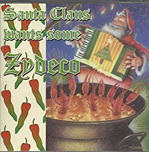 Santa Claus Wants Some Zydeco