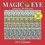 Magic Eye 2013 Wall Calendar: Amazing 3D Illusions
