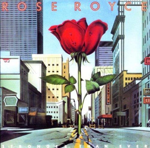 ROSE ROYCE - Stronger Than Ever (1982) (Remastered) - Zortam Music
