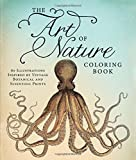 The Art of Nature Coloring Book: 60 Illustrations Inspired by Vintage Botanical and Scientific Prints