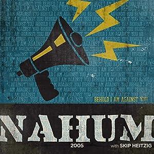 34 Nahum - 2005 Speech