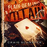 A Plain-Dealing Villain: Daniel Faust Volume 4 | Craig Schaefer