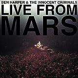 echange, troc Ben Harper & The Innocent Criminals - Live From Mars