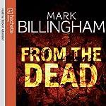 From the Dead | Mark Billingham