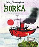 Borka (0099400677) by Burningham, John