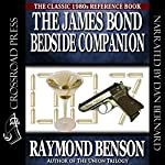 The James Bond Bedside Companion | Raymond Benson