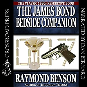 The James Bond Bedside Companion | [Raymond Benson]
