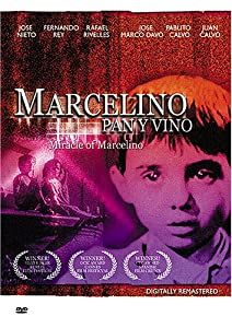 "Cover of ""Marcelino Pan y Vino - Miracle ..."