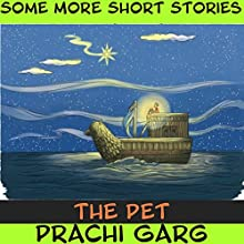 The Pet Audiobook by Prachi Garg Narrated by John Hawkes