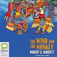 The Wind and the Monkey Audiobook by Robert G. Barrett