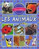 echange, troc Emmanuelle Paroissien - Les Animaux : Pour répondre aux questions des enfants