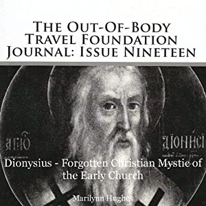 The Out-of-Body Travel Foundation Journal: Issue Nineteen Audiobook