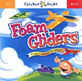Foam Gliders (Klutz Chicken Socks) (Klutz Chicken Socks)