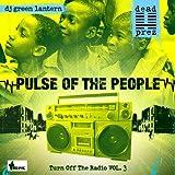 echange, troc Dead Prez, DJ Green Lantern - Pulse of the People