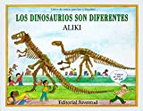 Los Dinosaurios Son Diferentes / Dinosaurs Are Different (Let's-Read-and-Find-Out Science Stage 2) (Spanish Edition)