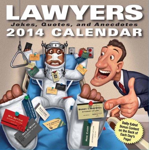 Lawyers 2014 Day-to-Day Calendar: Jokes, Quotes, and Anecdotes