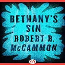 Bethany's Sin (       UNABRIDGED) by Robert McCammon Narrated by Ray Porter