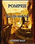 Pompeii, Its Life and Art
