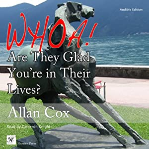 Whoa! Are They Glad You're in Their Lives? Audiobook
