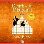 Death on the Diagonal | Nero Blanc