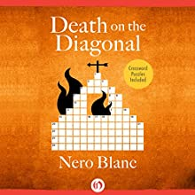 Death on the Diagonal (       UNABRIDGED) by Nero Blanc Narrated by Noah Michael Levine