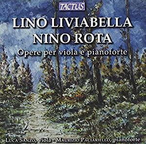 Lino Liviabella / Nino Rota: Works for Viola and Piano