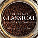 The Instant Classical Collection - 100 essential...
