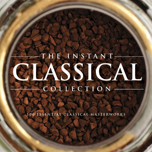 the-instant-classical-collection-100-essential-classical-masterworks