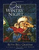 One Wintry Night (1400321166) by Graham, Ruth Bell