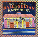 echange, troc Ball & Sultan - Happy Hour