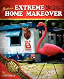 Jeff Foxworthy Redneck Extreme Mobile Home Makeover