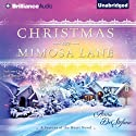 Christmas on Mimosa Lane: A Seasons of the Heart Novel, Book 1 (       UNABRIDGED) by Anna DeStefano Narrated by Janet Metzger