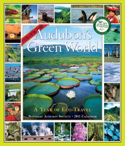Audubon Green World Calendar 2011: A Year of