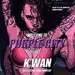 Purple City, Volumes 1-3: The Purple City Tales |  K'wan