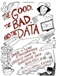 The Good, the Bad, and the Data: Shan...