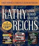 Kathy Reichs A Fatal Collection: Grave Secrets/Fatal Voyage/Bare Bones: Fatal Voyage / Grave Secrets / Bare Bones