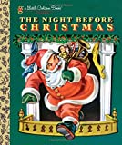 Clement C Moore The Night Before Christmas (Little Golden Book Classic)